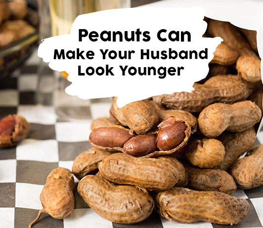 peanuts can help your husband look younger