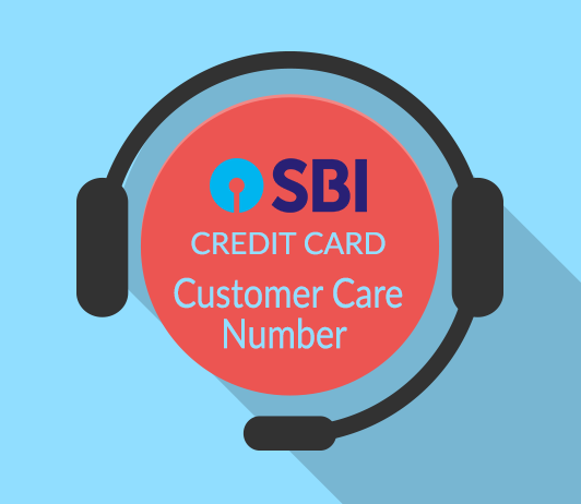 SBI Credit Card Customer Care Number: SBI Bank Credit Card Contact Number & Helpline Complaint No.
