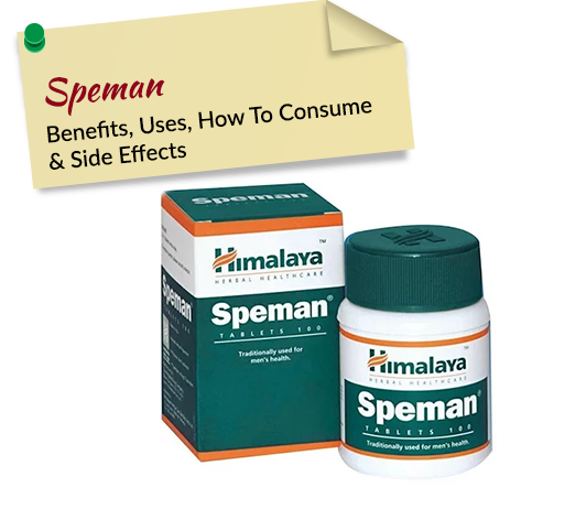 Speman Tablet: Benefits, Uses, Side Effects, Dosage & Price