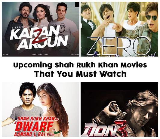 Shah Rukh Khan Upcoming Movies 2019 List: Best Shah Rukh New Movies & Next Films
