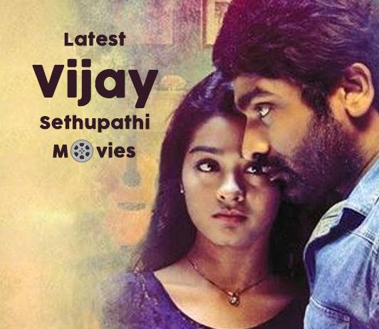 Vijay Sethupati Upcoming Movies 2019 List: Best Vijay Sethupati New Movies & Next Films