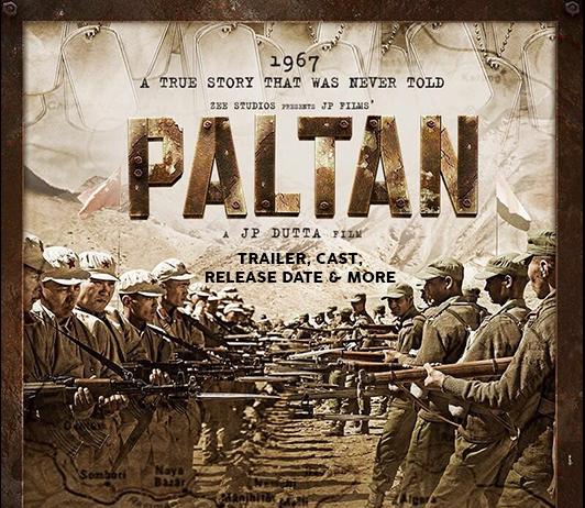 Paltan Film by JP Dutta Release Date