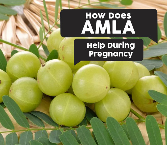 How Does Amla Help During Pregnancy