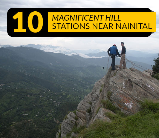 Hill Stations In Nainital: 10 Top Nainital Hill Station List