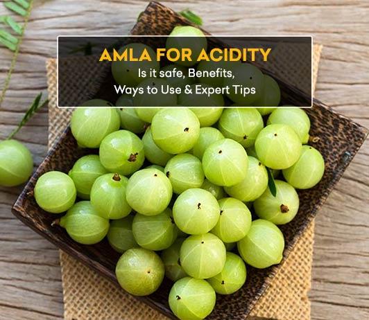 Amla for acidity