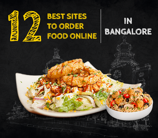 Bangalore online sites for food