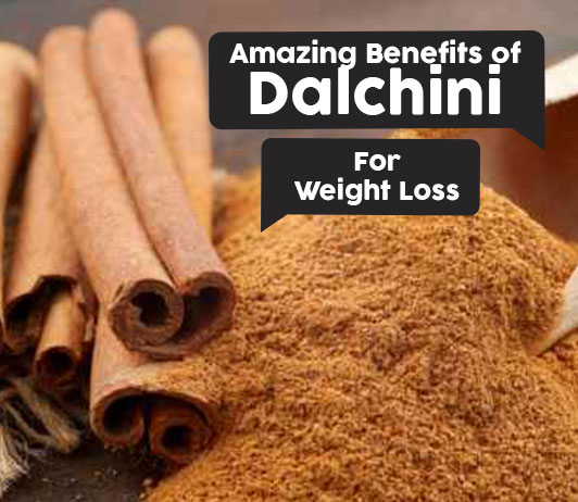 Benefits of Dalchini for weight loss