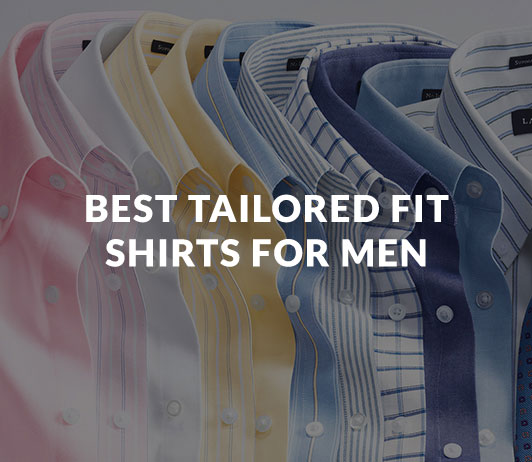 Best_Tailored_Fit_Shirts_For_Men