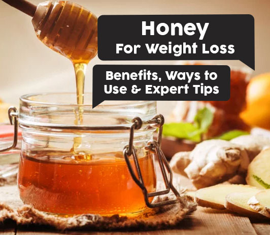 Benefits of honey for weight loss