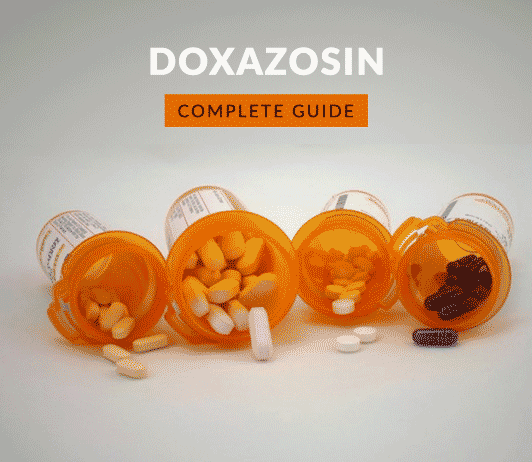 Doxazosin: Uses, Dosage, Price, Side Effects, Precautions & More