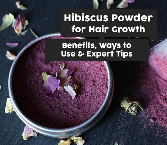 Hibiscus Powder for hair growth