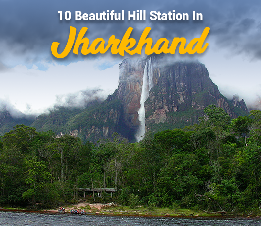 Hill Stations In Jharkhand: 5 Top Jharkhand Hill Station List That You Must Explore