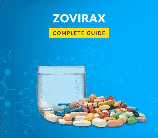 Zovirax (Acyclovir): Uses, Dosage, Price, Side Effects, Precautions & More