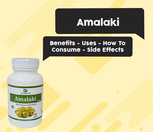 Amalaki - Benefits - Uses - How To Consume - Side Effects