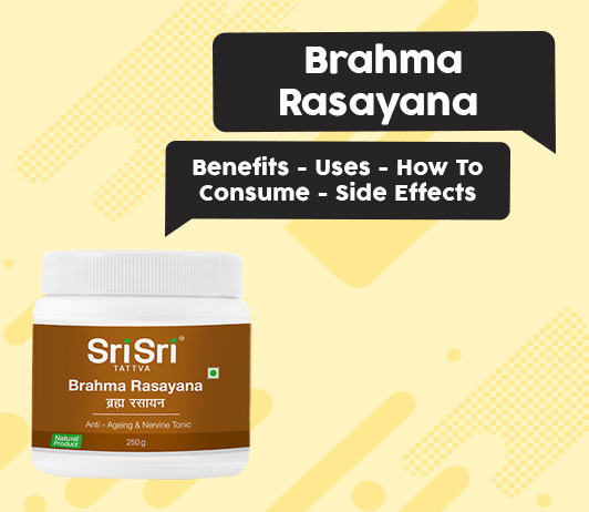 Brahma Rasayana - Benefits - Uses - How To Consume - Side Effects