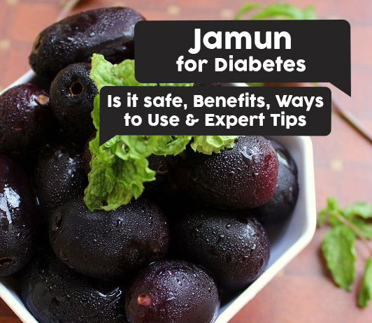 Jamun for Diabetes: Is it safe, Benefits, Ways to Use & Expert Tips