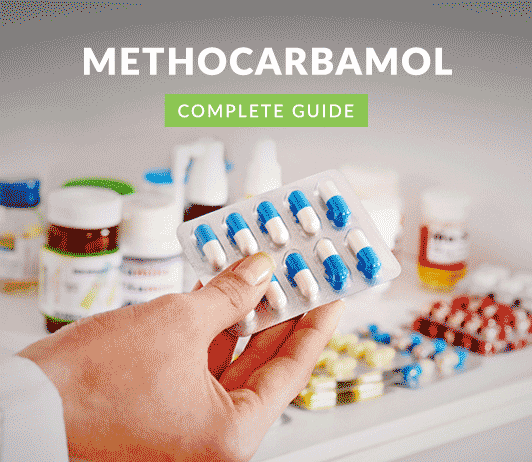 Methocarbamol Oral: Uses, Dosage, Price, Side Effects, Precautions & More