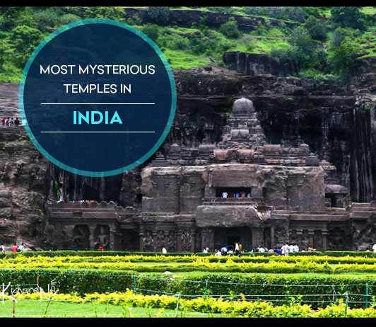 The Most Mysterious Temples of India