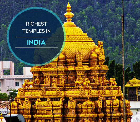 The Richest Temples in India