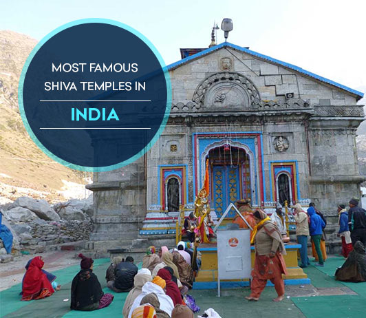 The Most Famous Shiva Temples in India
