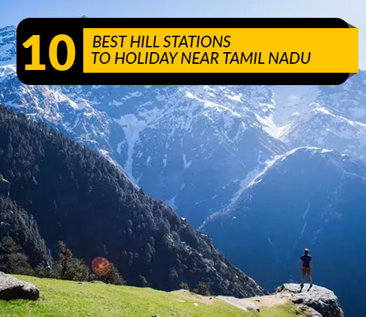 Best Hill Station in Tamil Nadu