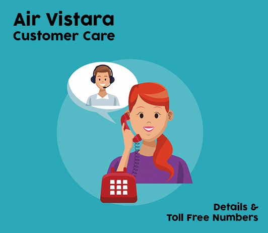 Air Vistara Customer Care Numbers India: Air Vistara Toll Free No. & Helpline Number