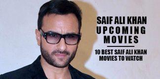 Saif Ali Khan Upcoming Movies 2019 List: Best Saif Ali Khan New Movies & Next Films