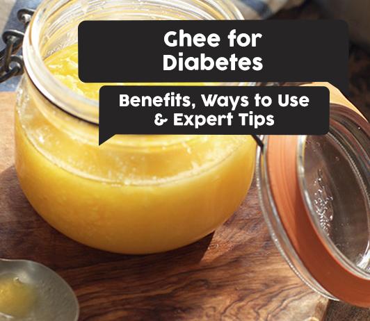 ghee during diabetes