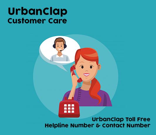 UrbanClap Customer Care Numbers (UrbanClap Toll Free Helpline Number)