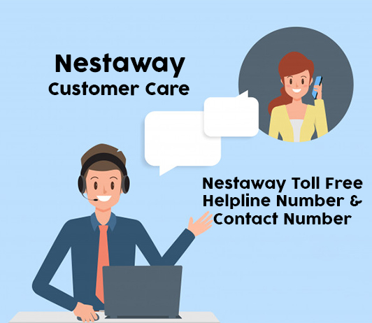 Nestaway Customer Care Numbers: Nestaway Toll Free Helpline & Contact No.