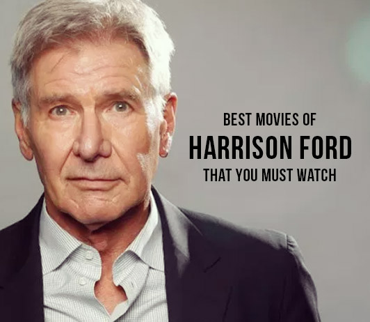 Harrison Ford Upcoming Movies 2019 List: Best Harrison Ford New Movies & Next Films