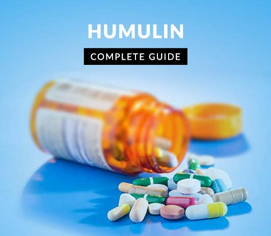 Humulin: Uses, Dosage, Price, Side Effects, Precautions & More