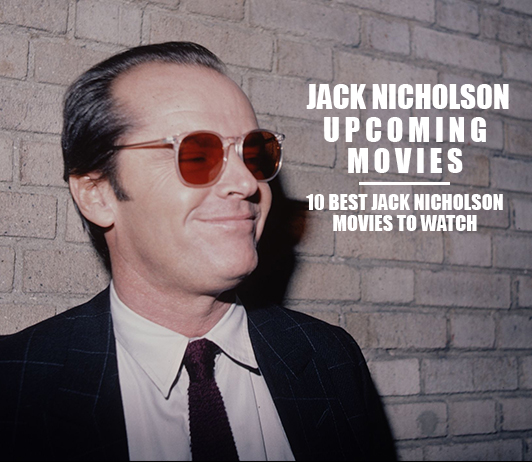 Jack Nicholson Upcoming Movie