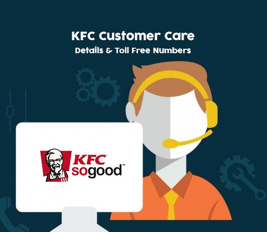 KFC Customer Care Numbers: KFC India Toll Free Helpline & Complaint No.