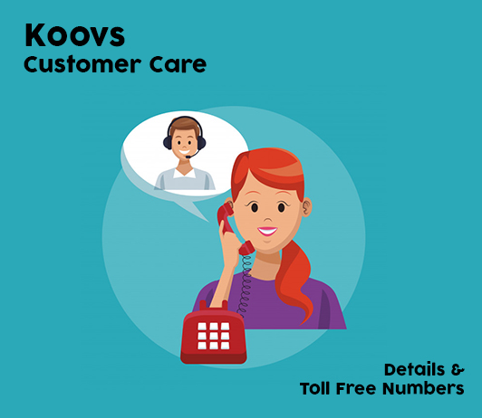 Koovs Customer Care Numbers: Koovs Toll Free Helpline & Complaint No.