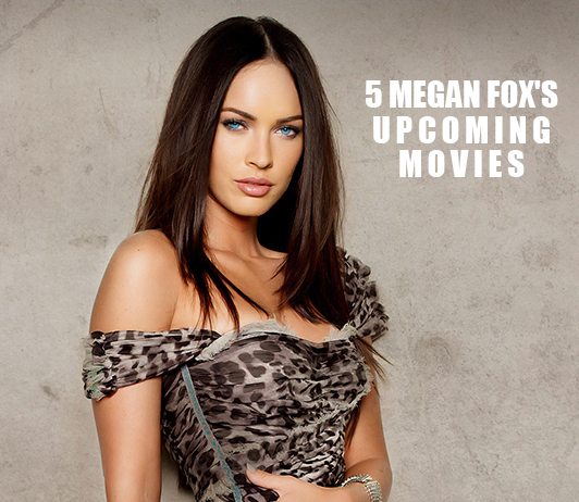 Megan Fox's Upcoming Movies That Are A Must Watch