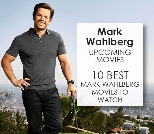 Mark Wahlberg Upcoming Movies 2019 List: