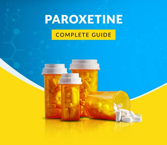 Paroxetine Oral: Uses, Dosage, Price, Side Effects, Precautions & More