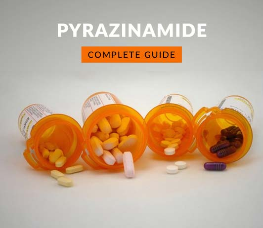 Pyrazinamide: Uses, Dosage, Price, Side Effects, Precautions & More