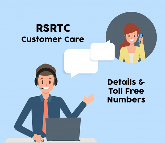 RSRTC Customer Care: Toll Free Numbers & Helpline Numbers