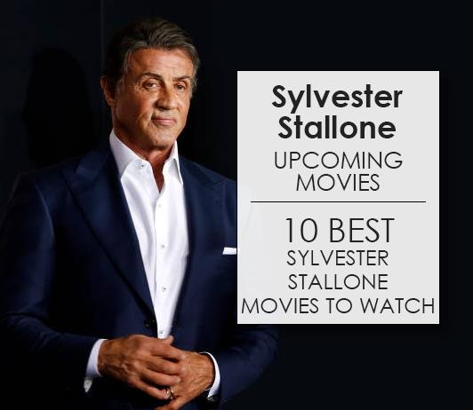 Sylvester Stallone Upcoming Movies 2019 List: Best Sylvester Stallone New Movies & Next Films