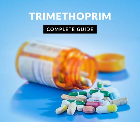 Trimethoprim: Uses, Dosage, Price, Side Effects, Precautions & More