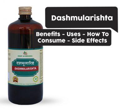 Dashmularishta : Benefits, Uses, Dosage, Side Effects, Price