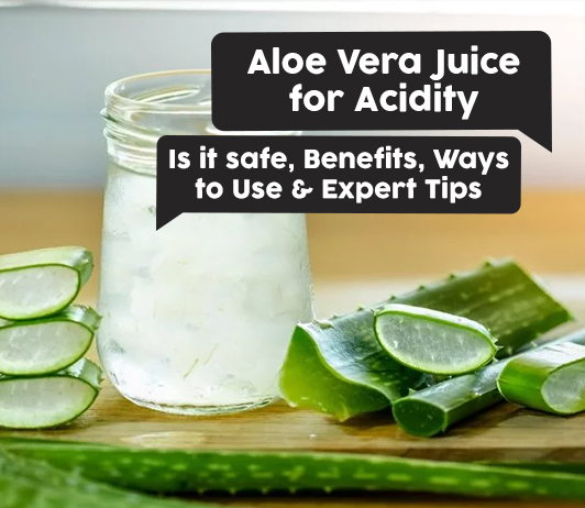 aloe vera juice for acidity