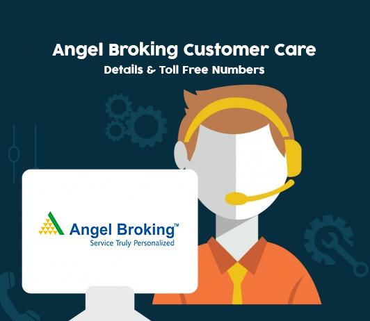 Angel Broking Customer Care Numbers, Toll Free Helpline & Complaint No.