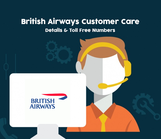 British Airways Customer Care Numbers, Toll free Helpline & Complaint No.