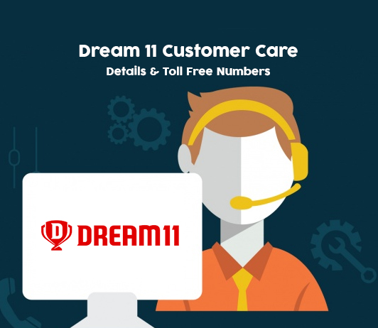 Dream11 Customer Care Numbers India: Dream11 Contact, Helpline, Enquiry No. & Email