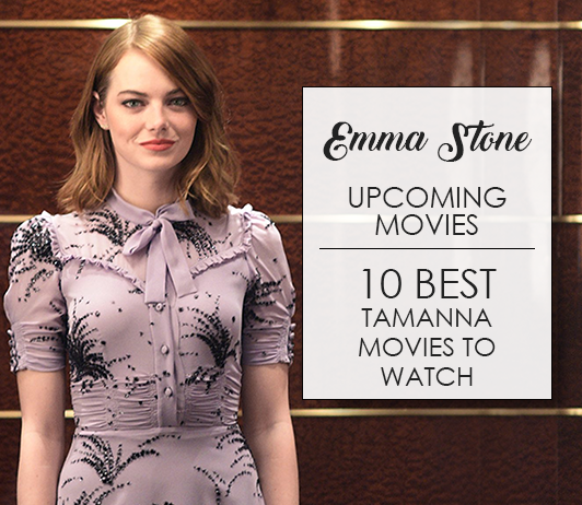 Emma Stone Upcoming Movies: 10 Best Emma Stone Movies To Watch