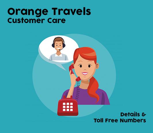 Orange Travels Customer Care Numbers: Orange Travels Contact No. & Toll Free Helpline Number