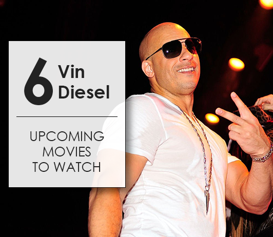 Vin Diesel Upcoming Movies 2019 List: Best Vin Diesel New Movies & Next Films